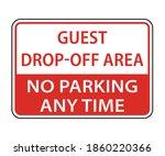 Guest Drop Off Area Sign. No...