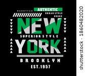 new york slogan tee graphic... | Shutterstock .eps vector #1860482020