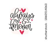 always and forever pink black... | Shutterstock .eps vector #1860514063