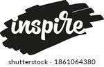 inspire hand drawn vector... | Shutterstock .eps vector #1861064380