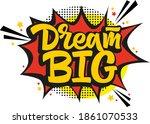 dream big hand drawn vector... | Shutterstock .eps vector #1861070533