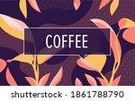 coffee in design banner. vector ... | Shutterstock .eps vector #1861788790