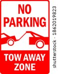 no parking tow away zone sign.... | Shutterstock .eps vector #1862019823