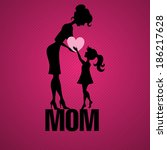happy mothers day. | Shutterstock . vector #186217628
