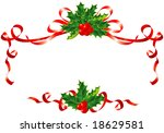 Christmas decoration / holly and ribbons border / vector illustration - stock vector