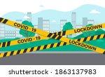lockdown city barrier tape... | Shutterstock .eps vector #1863137983