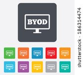 byod sign icon. bring your own... | Shutterstock .eps vector #186314474