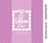 vector happy mothers's day... | Shutterstock .eps vector #186356690