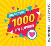 thank you 1000 followers... | Shutterstock .eps vector #1864144960