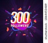 300 followers celebration in... | Shutterstock .eps vector #1864453489