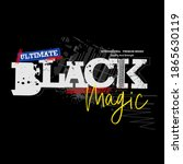 black magic t shirt print... | Shutterstock .eps vector #1865630119