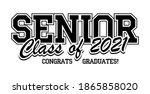 Senior Class Of 2021 For...