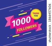 thank you 1000 followers... | Shutterstock .eps vector #1866457606