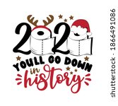 2020 you'll go down is history  ... | Shutterstock .eps vector #1866491086