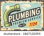 plumbing service retro... | Shutterstock .eps vector #1867120393