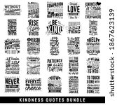 kindness quotes bundle  quotes... | Shutterstock .eps vector #1867623139