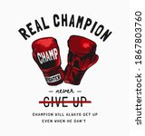 Real Champion Slogan With Red...