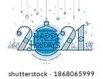 happy holidays  season's... | Shutterstock .eps vector #1868065999