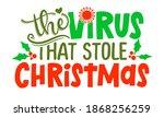 the virus that stole christmas  ... | Shutterstock .eps vector #1868256259