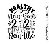 healthy new year 2021 healthy... | Shutterstock .eps vector #1868287420