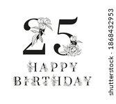 black number twenty five and... | Shutterstock .eps vector #1868432953