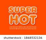 vector super hot alphabet set.... | Shutterstock .eps vector #1868532136