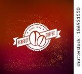 vector vintage retro coffee... | Shutterstock .eps vector #186931550