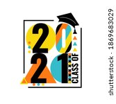 class of 2021. number 2021 with ...   Shutterstock .eps vector #1869683029