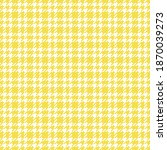 illuminating yellow houndstooth ... | Shutterstock .eps vector #1870039273