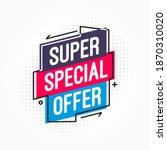 super special offer shopping... | Shutterstock .eps vector #1870310020