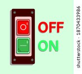 switch button to turn on and... | Shutterstock .eps vector #1870433986