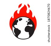 planet earth on fire  global... | Shutterstock . vector #1870824670