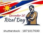 december 30  happy rizal day...   Shutterstock .eps vector #1871017030
