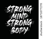 strong mind strong body ...   Shutterstock .eps vector #1871077270