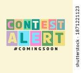 contest alert coming soon theme   Shutterstock .eps vector #1871221123