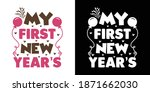 my first new year s   kids new... | Shutterstock .eps vector #1871662030