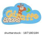 giraffe themed t shirt printing ... | Shutterstock .eps vector #187180184