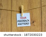 Your Feedback Matters Symbol....