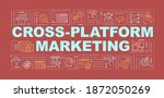 cross platform marketing word...