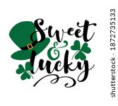 Sweet and Lucky - funny greeting for Sanit Patick