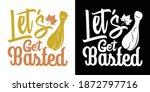 let's get basted printable...   Shutterstock .eps vector #1872797716