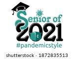 senior graduation class of 2021....   Shutterstock .eps vector #1872835513