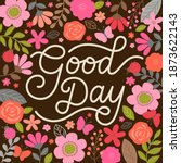 """good day"" typography design... 