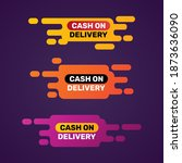 cash on delivery labels set.    ... | Shutterstock .eps vector #1873636090