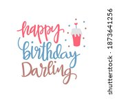 Happy Birthday My Darling...