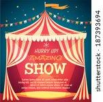Circus Tent Poster. Vector...