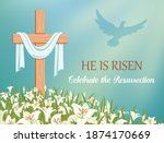 He Is Risen  Celebrate The...