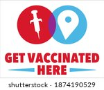 get vaccinated here sign  ... | Shutterstock .eps vector #1874190529