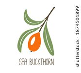 cute caption sea buckthorn... | Shutterstock .eps vector #1874501899