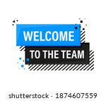 welcome to the team megaphone... | Shutterstock .eps vector #1874607559